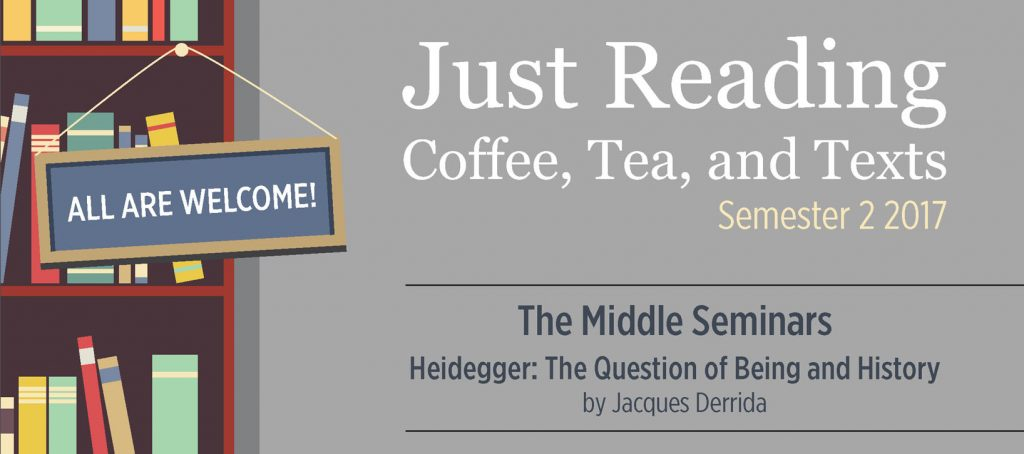JUST READING: COFFEE, TEA AND TEXTS – SEMESTER 2 2017