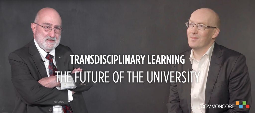 TRANSDISCIPLINARY LEARNING, THE FUTURE OF THE UNIVERSITY, AND THE COMMON CORE AT THE UNIVERSITY OF HONG KONG