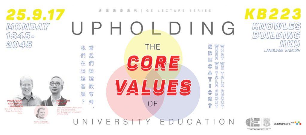 Upholding the Core Values of University Education