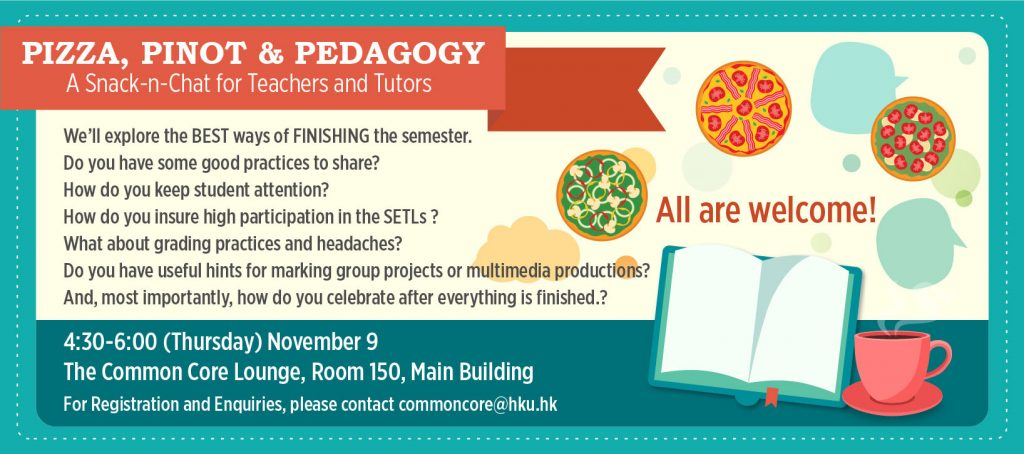 PIZZA, PINOT & PEDAGOGY A SNACK-N-CHAT FOR TEACHERS AND TUTORS