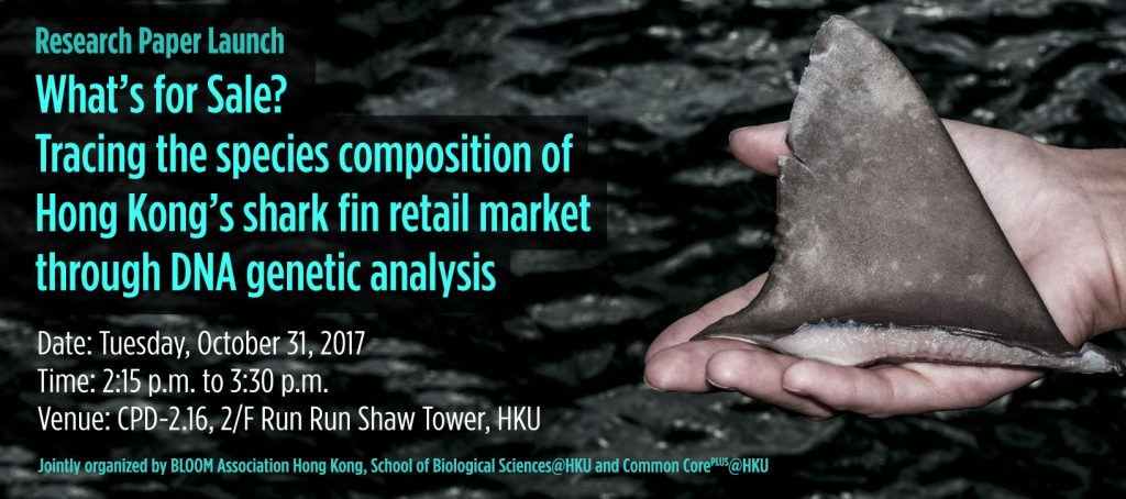 """Research Paper Launch: """"What's for Sale? Tracing the species composition of Hong Kong's shark fin retail market through DNA genetic analysis"""""""