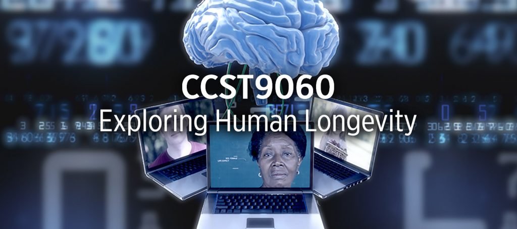 CCST9060 Scientific and Technological Literacy  Exploring Human Longevity