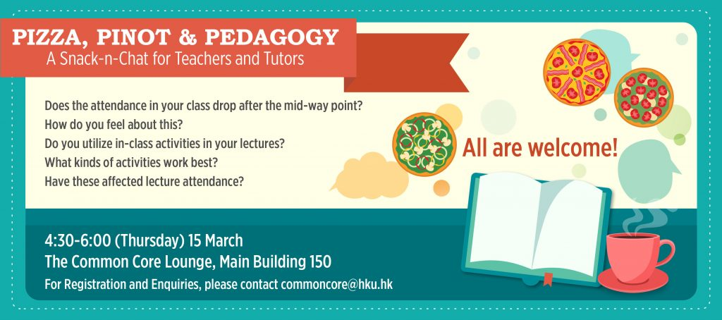 PIZZA, PINOT & PEDAGOGY A Snack-n-Chat for Teachers and Tutors Mar 2018